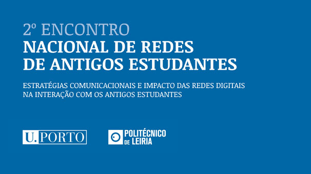 U.Porto recebe segundo Encontro Nacional de Redes de Antigos Estudantes