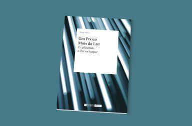 Capa do livro de Jorge Mota, Um Pouco Mais de Luz, Explicando o electrochoque.