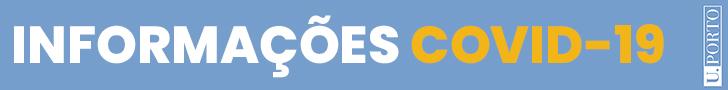U.Porto: Informações COVID-19